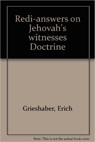 Redi-Answers on Jehovah's Witness Doctrine